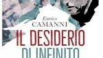 Il desiderio di infinito. Vita di Giusto Gervasutti. Un libro sull'uomo, l'alpinismo e gli eroi