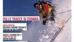 Cortina InCroda giovedì sarà Sulle tracce di Coomba e la vita del leggendario Doug Coombs