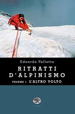 Ritratti d'alpinismo vol.1 - L'altro volto