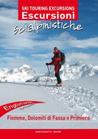 Escursioni scialpinistiche in Fiemme Dolomiti di Fassa e del Primiero