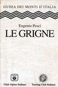Le Grigne - Guida ai Monti d'Italia