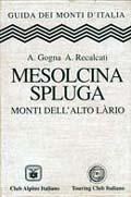 Mesolcina - Spluga Monti dell'Alto Làrio