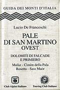 Le Pale di San Martino Ovest