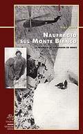 Naufragio sul Monte Bianco