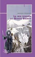 La mia scalata al Monte Bianco 1838