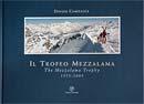 Il Trofeo Mezzalama - The Mezzalama Trophy
