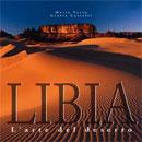 Libia, l'arte del deserto